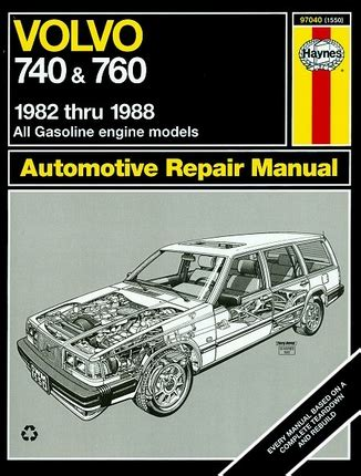 what is the best auto repair manual 1988 ford f series interior lighting volvo 740 760 repair manual 1982 1988 haynes