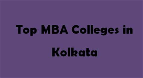 Top Mba Colleges In Kolkata top mba colleges in kolkata 2015 2016 exacthub