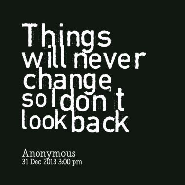 never look back pic quotes