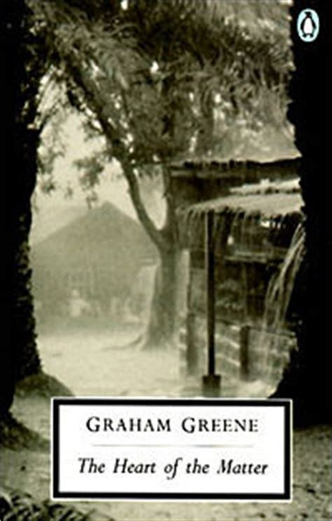 the of the matter graham greene 1001 days of dreaming the of the matter graham greene