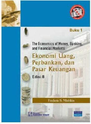 ekonomi uang perbankandan pasar keuangan 1 bukukita ekonomi uang perbankan pasar keuangan 1