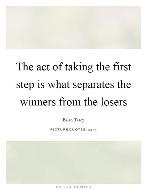 Which Separates The Winners From The Losers by Losers Quotes Losers Sayings Losers Picture Quotes