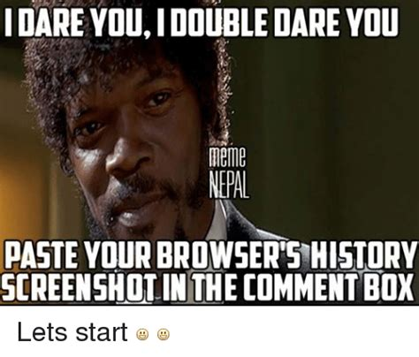 I Double Dare You Meme - funny give your meat a good ol rub memes of 2017 on sizzle