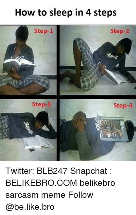 How To Make A Meme With 2 Pictures - how to sleep in 4 steps step 1 step 2 step 3 step 4