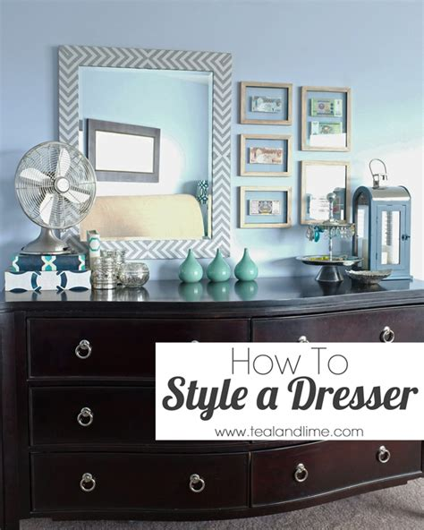 How To Decorate A Bedroom Dresser by How To Style A Dresser