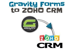 gravity forms to zoho crm: version 2.5 is now available