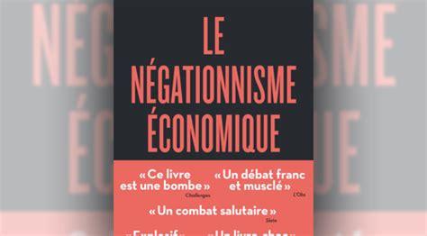 libro le ngationnisme conomique economizing on scientific debate books ideas