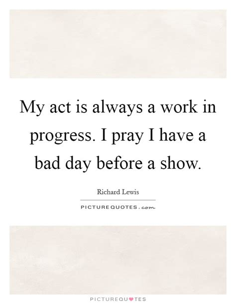 work in progress 21 days to a more positive me books richard lewis quotes sayings 11 quotations