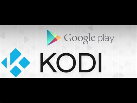 google images kodi how to install xbmc kodi android from google play youtube