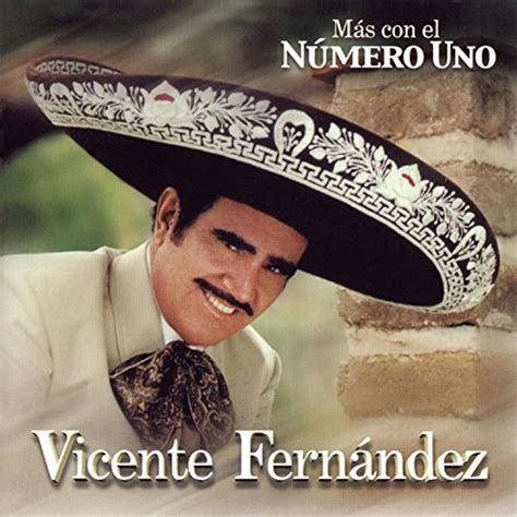 vicente fernandez album covers mas con el numero uno vicente fern 225 ndez songs reviews