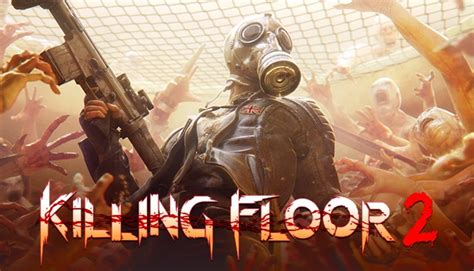 killing floor 2 review xbox one hey poor player