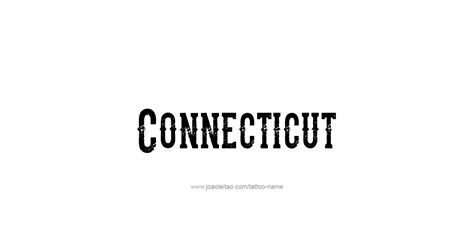 connecticut tattoo connecticut usa state name designs tattoos with names
