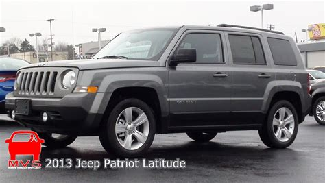 patriot jeep 2013 mvs 2013 jeep patriot latitude youtube