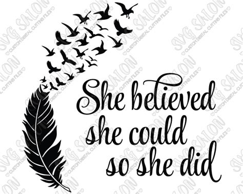 she believed she could so she did feather and birds svg