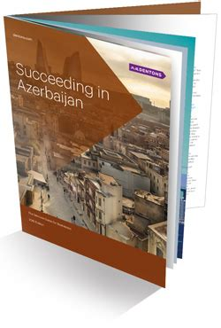 dentons azerbaijan doing business guide 2016: succeeding