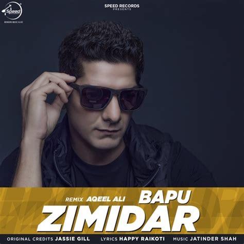 Bapu Zimidar Mp3 Download Dj Remix   bapu zimidar remix mp3 song download bapu zimidar remix