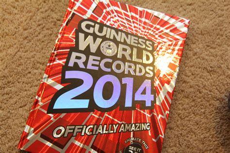 guinness world records 2014 guinness world records 2014 edition momstart