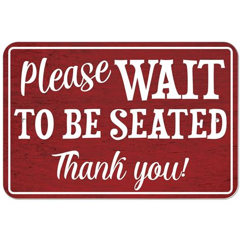 wait to be seated sign plastic sign wait to be seated ebay