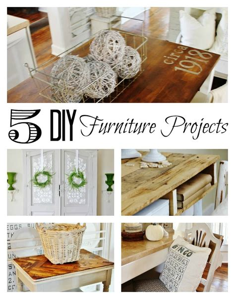 5 Midweek Diy Projects 5 diy furniture projects thistlewood farm