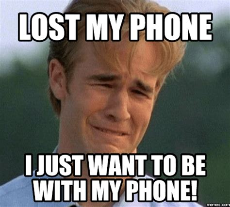 Getting Lost Meme - how to find lost not so smart phones