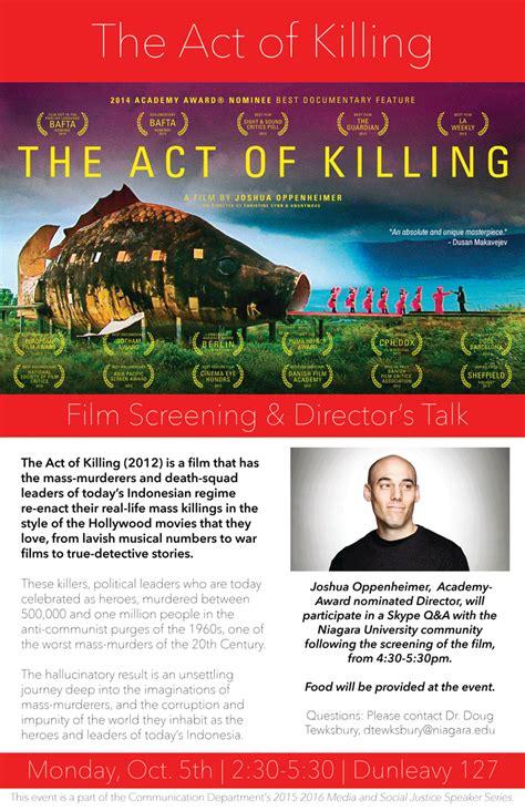 film act of killing adalah nu communication studies department will present the act