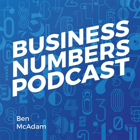 Top Mba Podcasts by Business Numbers Podcast Listen Via Stitcher Radio On Demand