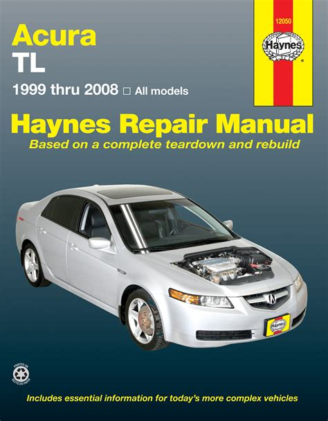 acura tl for tl models 99 08 haynes repair manual haynes manuals