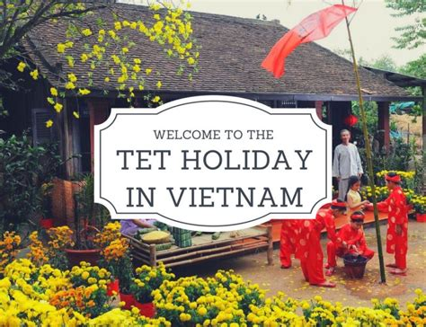 tet holiday in vietnam timeanddatecom vietnamese new year tet holiday a new experience for