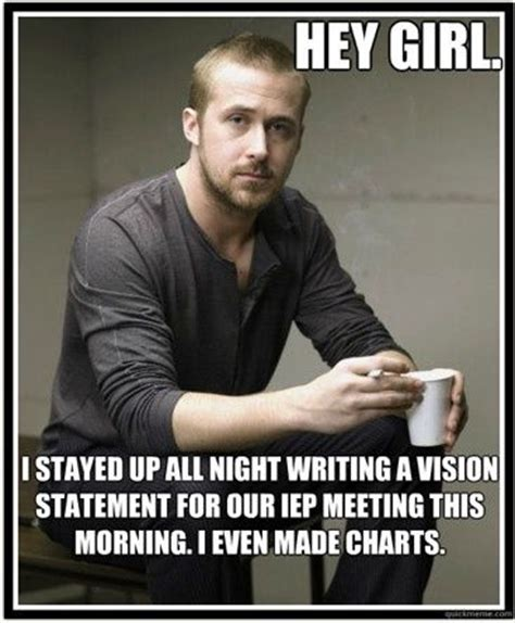 Ryan Gosling Acts Out Hey Girl Meme - 1721 best images about quotes sayings regarding autism