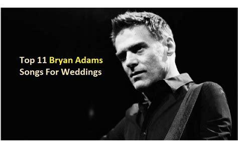 Top 11 Bryan Adams Songs For Weddings   NSF   MUSIC STATION