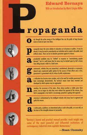propaganda books propaganda by edward l bernays reviews discussion