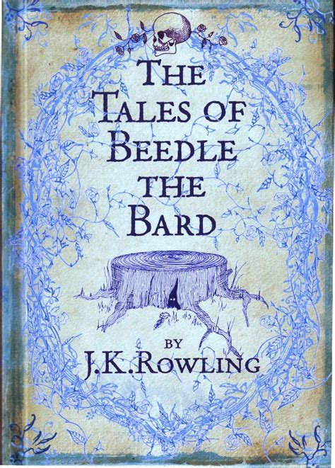 the tales of beedle book review the tales of beedle the bard by j k rowling bookworm etcetera