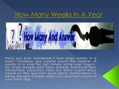 how many weeks in a year how many weeks in a year 28 images how many weeks in a