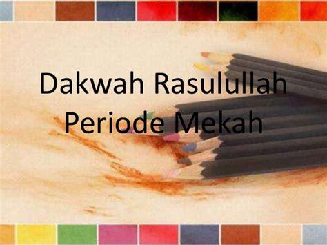 download film perjuangan nabi muhammad dakwah rasulullah periode mekah