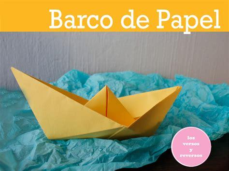 un barco de papel c 243 mo hacer un barco de papel los versos y reversos