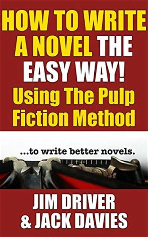 win easy the way books how to write a novel the easy way using the pulp fiction