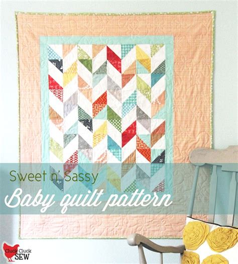 Free Baby Quilt Patterns To Sew by Cluck Cluck Sew Free Quilt Tutorial Sweet N Sassy Baby