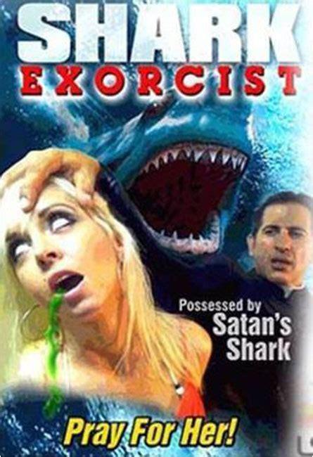 film shark exorcist shark exorcist usa 2015 horrorpedia