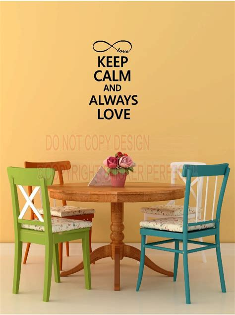 cute sayings for home decor keep calm and always love infinity symbol cute house decor
