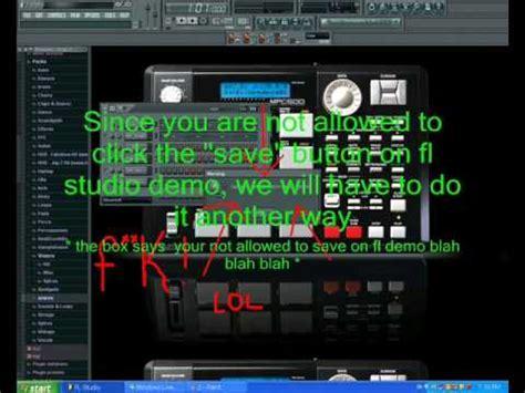 tutorial fl studio demo tutorial how to save beats on any fl studio demo version