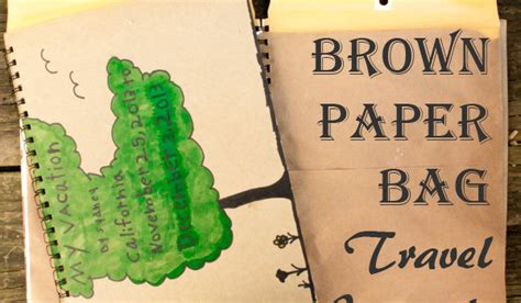Brown Paper Bag Craft - tutorial how to brown paper bag travel journal