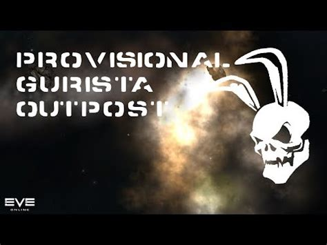 provisional gurista outpost walkthrough (eve online