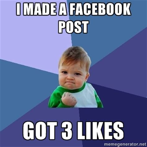 Facebook Likes Meme - how to make a viral facebook post scoop