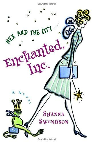 Book Review Enchanted Inc By Shanna Swendson by Enchanted Inc Book Series By Shanna Swendson