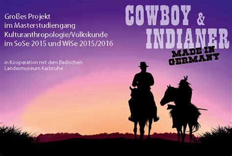 film cowboy und indianer masterprojekt cowboy und indianer made in germany