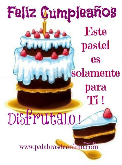imagenes hermosas de cumpleaños para una amiga un biscocho de feliz cumpleanos frases bonitas para