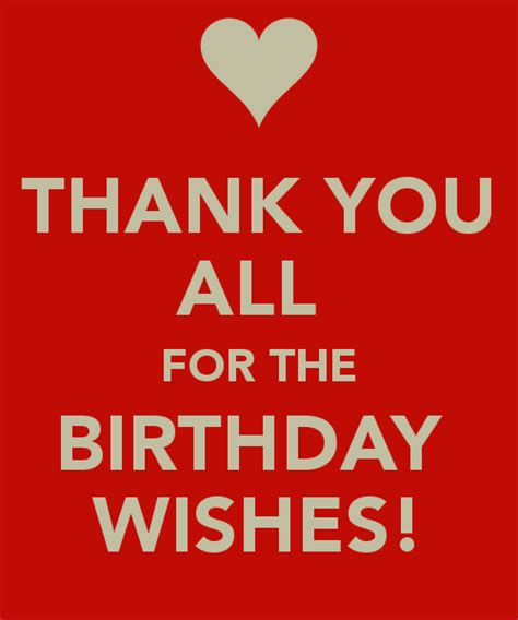 Thank You For The Birthday Wishes Quotes Thank You Everyone Quotes Quotesgram