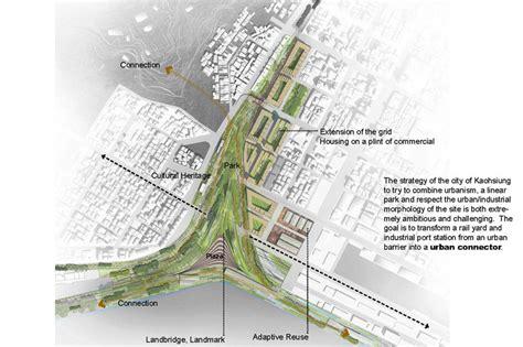 urban design proposal ideas kaohsiung port station urban design competition winning