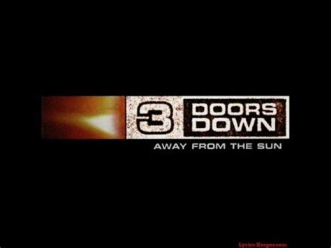 3 Doors Kryptonite Lyrics by 3 Doors Kryptonite