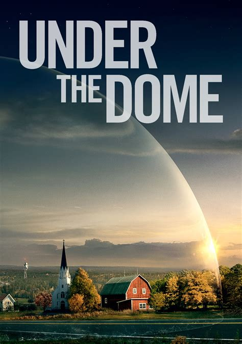 under the dome under the dome tv fanart fanart tv